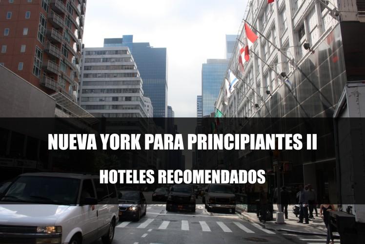 NUEVA YORK HOTELES RECOMENDADOS